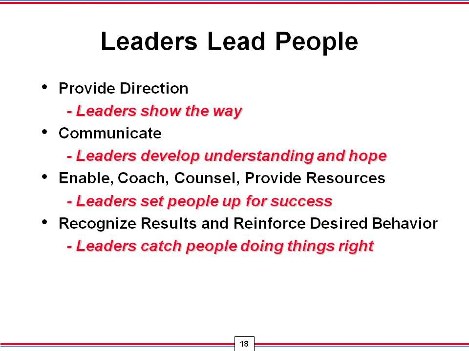 developing leadership skills Leadership styles vary from person to person, but the basic leadership skills that make a good leader tend to be consistent and result in the building of strong and.
