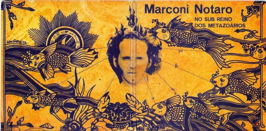 Marconi Notaro - No Sub Reino dos Metazoários (1973)