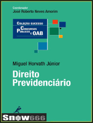 [Ebook] Direito Previdenciário - Miguel Horvath Junior, José Roberto Neves Amorim