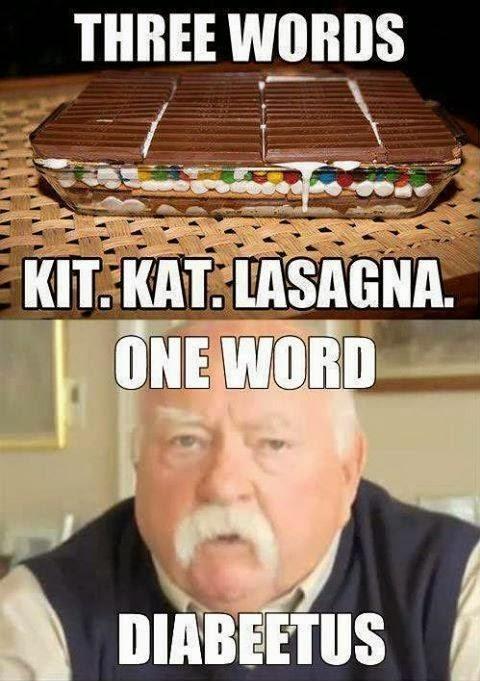 diabeetus three words, kit kat lasagna, one word diabeetus best of funny memes