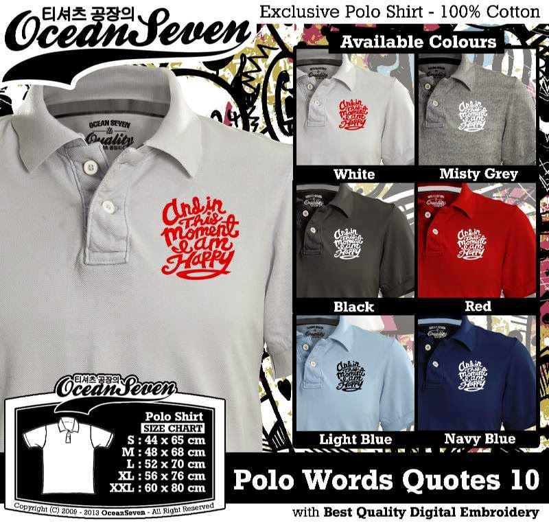 Kaos Polo Words Quotes 10