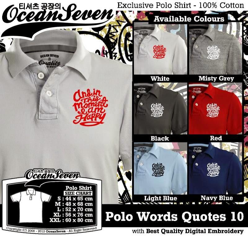 Kaos Polo Words Quotes 10