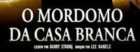 Download O Mordomo da Casa Branca