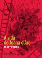 A vida de Joana d'Arc por Erico Verissimo