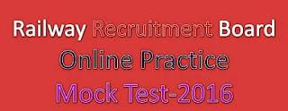 RRB Online Practice Mock Test Paper - 2016
