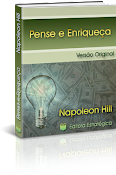 Pense e Enriquea - Napoleon Hill (O livro que constri milionrios)