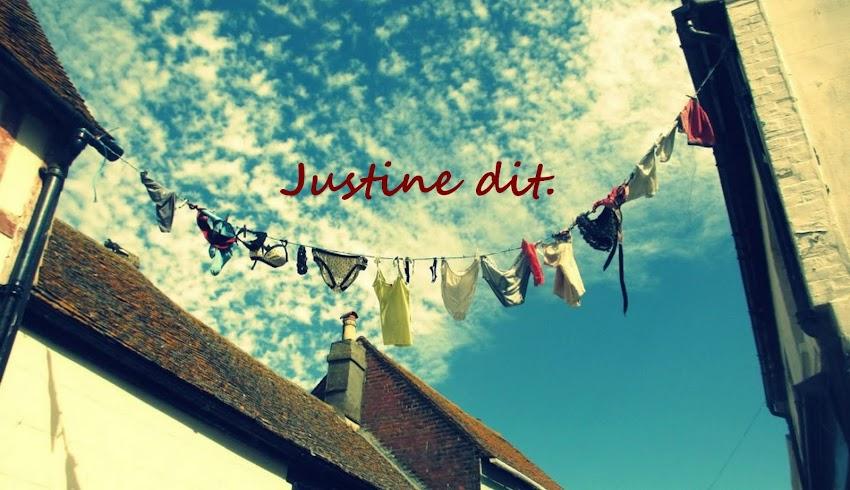 Justine dit.
