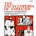 The Encyclopedia of Animated
