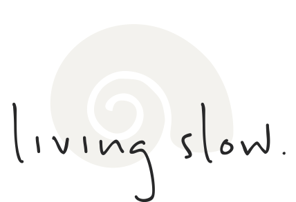 Living Slow