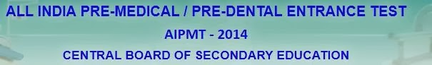 AIPMT will be held on 4 May 2014
