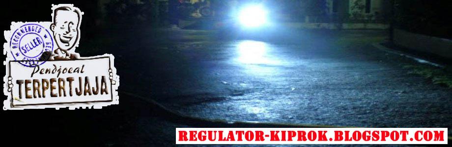 REGULATOR KIPROK MOTOR | LAMPU PROJECTOR HID | LAMPU LUXEON