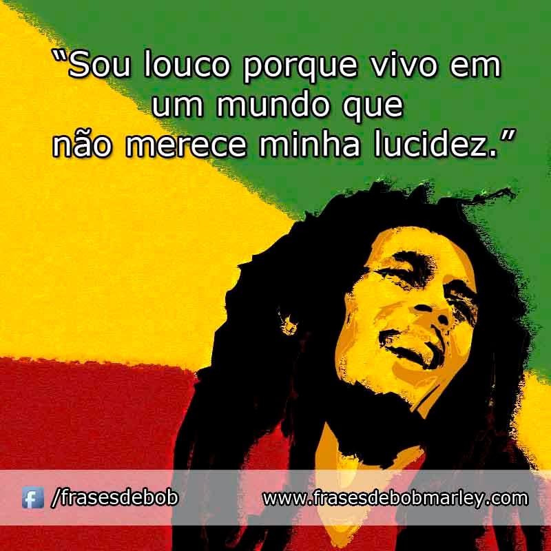 Bob Marley Pensamentos Mesagens Do Bob Marley  Bob Marley Frases Do