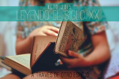 Desafío 2015: Leyendo el siglo XX
