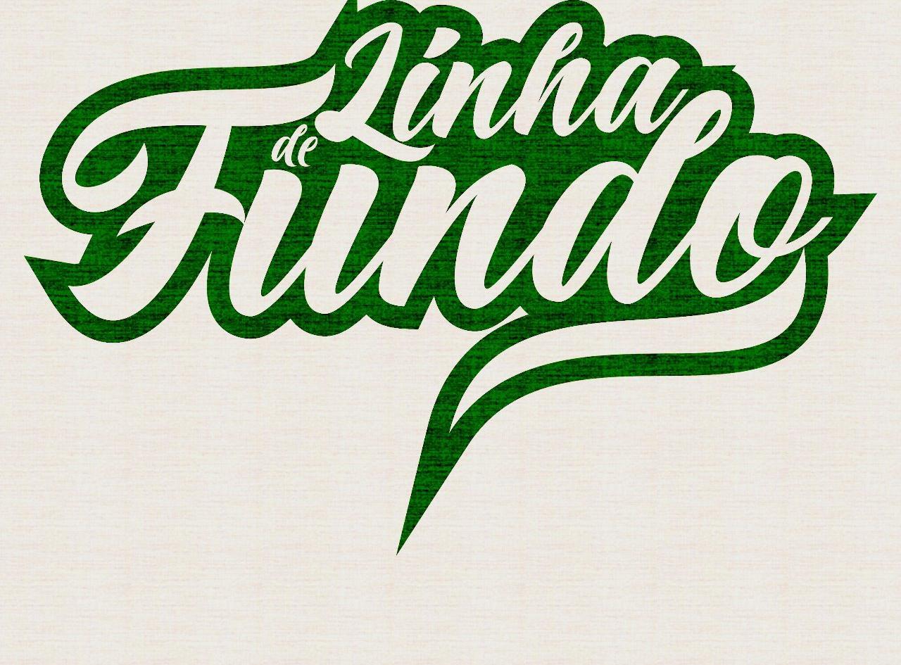 LINHA DE FUNDO