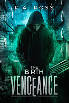The Birth of Vengeance