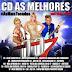CD AS MELHORES - BANDA 007