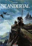 Neandertal T1 - Le cristal de chasse