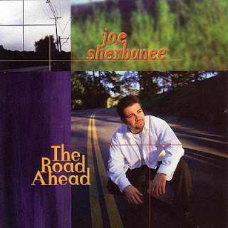 Joe Sherbanee - 1998 - The Road Ahead