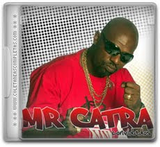 Download Mr. Catra - Convidados (2012)