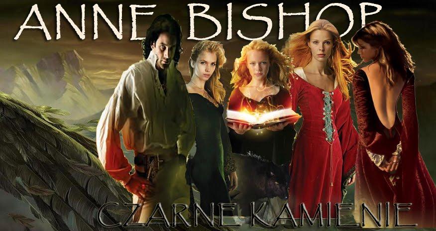 ANNE BISHOP Czarne Kamienie