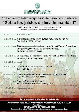 UCES. PRIMER ENCUENTRO INTERDISCIPLINARIO DERECHOS HUMANOS-JUICIOS DE LESA HUMANIDAD, 2010