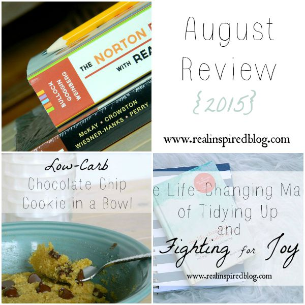 August Review {2015} Featuring every single post from August 2015! There's a review of The Magic of Tidying Up and a yummy low-carb chocolate chip cookie to start!