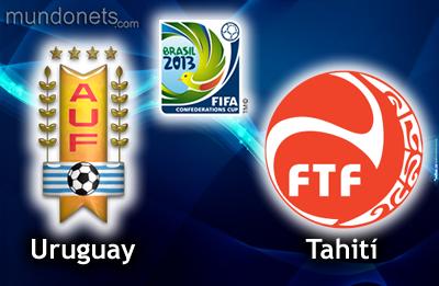 COPA CONFEDERACIONES 2013 URUGUAY vs. TAHITÍ
