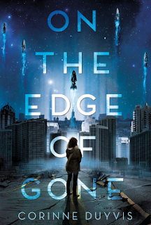 Book cover, 'On the Edge of Gone' by Corinne Duyvis. Image, rendered in purples and blues, depicts the back view of a young woman standing in a city-scape. In the distance in front of her, rockets ascend vertically into the sky