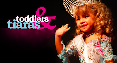 Toddlers in Tiaras Reality Show