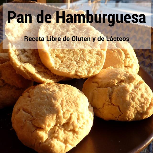 Pan de Hamburguesa Receta Libre de Gluten y de Lácteos