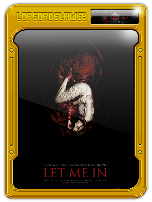 Let Me In (Déjame Entrar) (2010) [BrRip-720p-Dual-Mega]