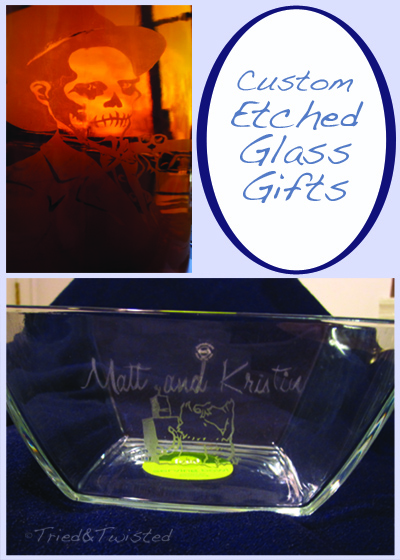 Custom Etched Glass Gifts | Tried & Twisted