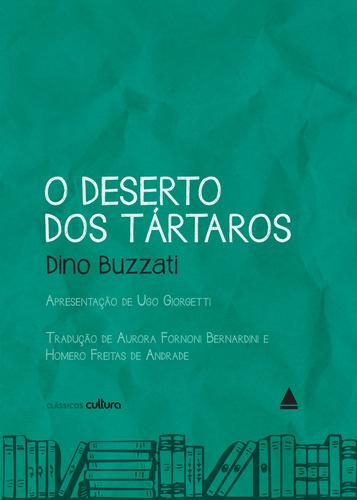 O deserto dos Tártaros, de Dino Buzzati - livro e filme