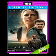 La llegada (2016) WEB-DL 720p Audio Ingles 5.1 Subtitulada