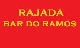 RAJADA - BAR DO RAMOS
