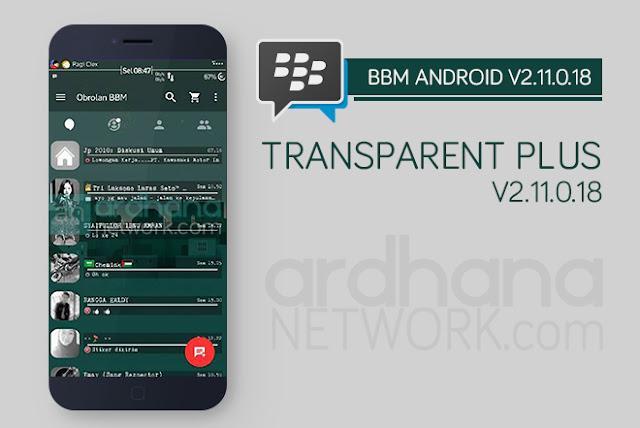 BBM Transparent Plus - BBM Android V2.11.0.18