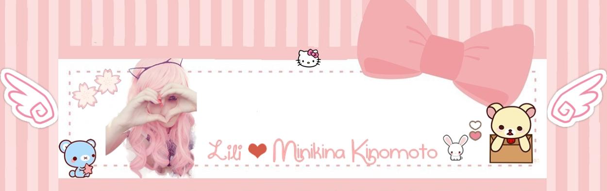 Lili ❤ Minikina Kinomoto