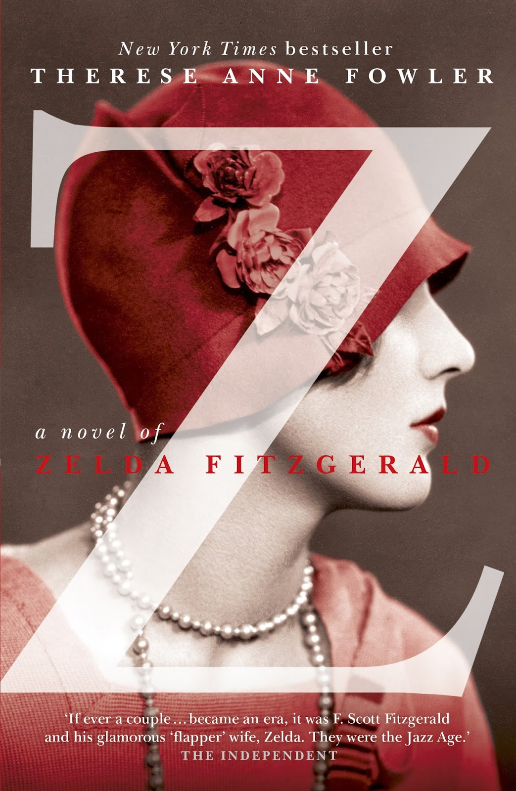 Book cover of Z: A Novel of Zelda Fitzgerald by Therese May Fowler