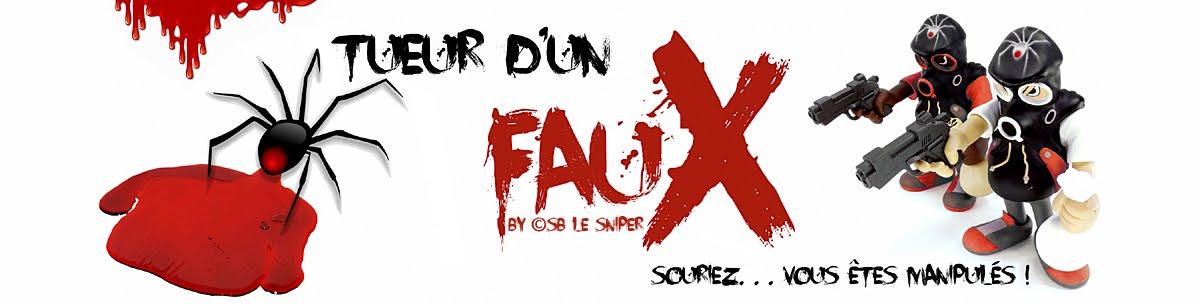 TUEUR D'UN FAUX