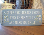 Sisters are like Ice Cream