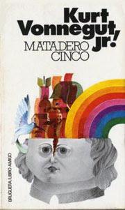 Matadero 5. Kurt Vonnegut