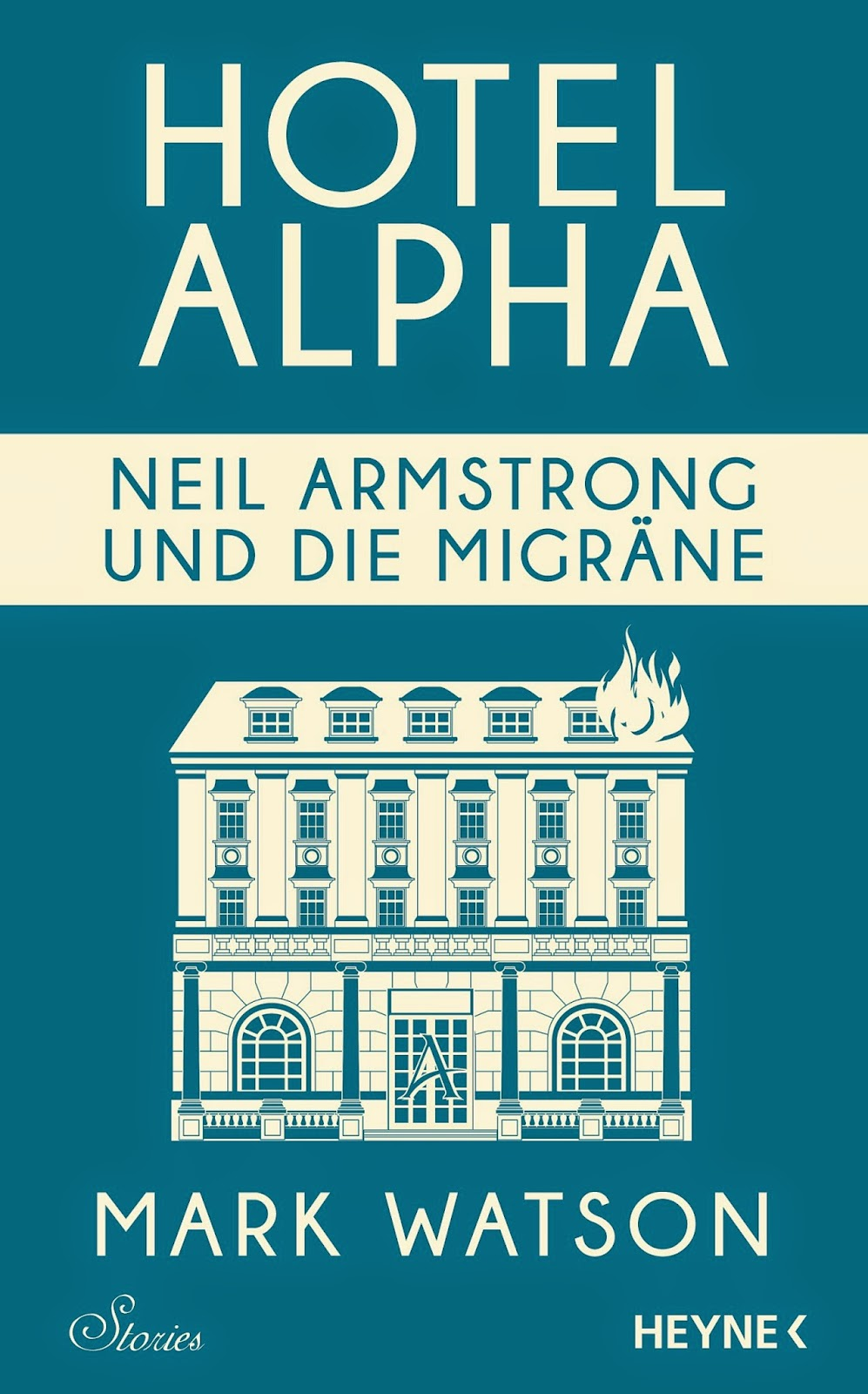 http://www.randomhouse.de/ebook/Neil-Armstrong-und-die-Migraene-Hotel-Alpha-Stories/Mark-Watson/e489898.rhd