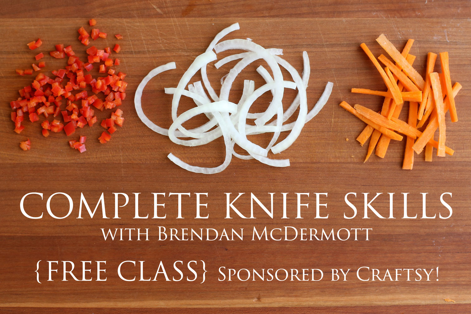 FREE Knife Skills Class from Barefeet In The Kitchen & Craftsy