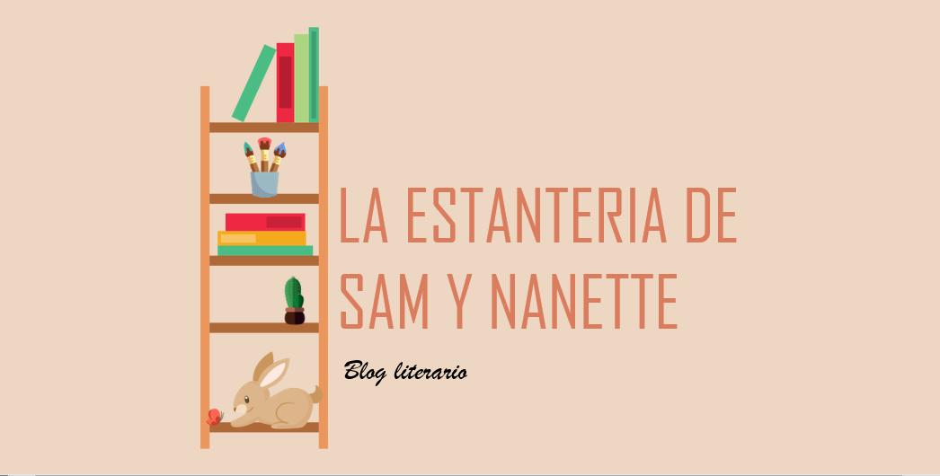 LA ESTANTERIA DE SAM & NANETTE