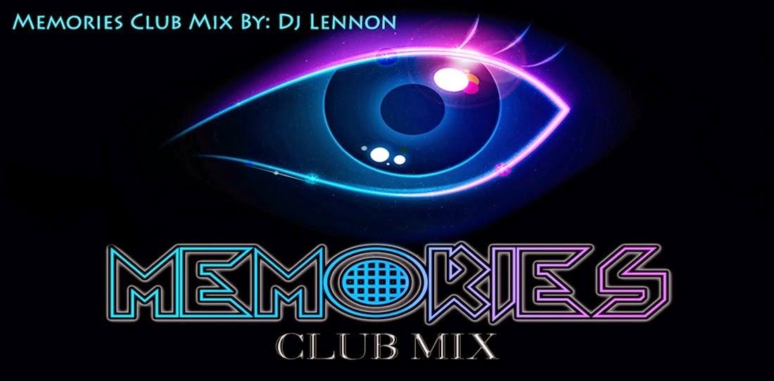 MEMORIES CLUB MIX