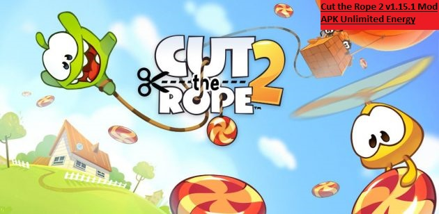 Cut the Rope 2 v1.15.1 Mod APK Unlimited Energy