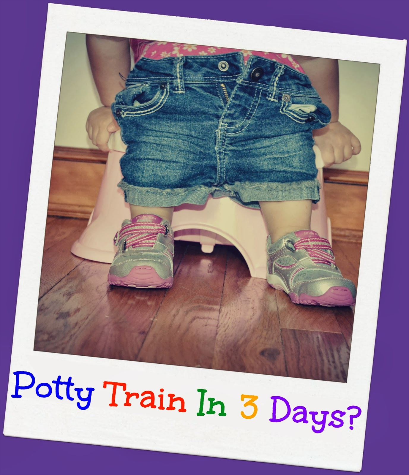 potty training tips, potty training, potty train in 3 days