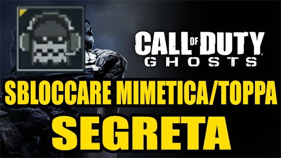 Sbloccare Mimetica/Toppa Segreta Call Of Duty Ghost