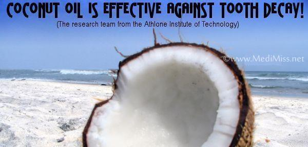 Coconut oil is effective against tooth decay