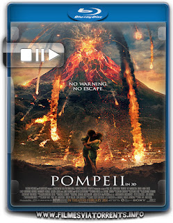 Pompeia Torrent - BluRay Rip 720p | 1080p Dual Áudio